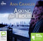 Asking For Trouble (MP3) - Ann Granger