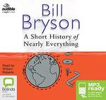 A Short History Of Nearly Everything (MP3) - Bill Bryson