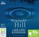 A Killing Kindness (MP3) : Dalziel & Pascoe #6 - Reginald Hill