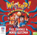 The Wicked! Series - All Six Books In One (MP3) - Paul Jennings