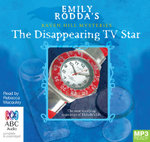 The Disappearing TV Star (MP3) : Raven Hill mysteries #3 - Emily Rodda