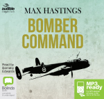 Bomber Command (MP3) - Max Hastings