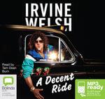 A Decent Ride (MP3) - Irvine Welsh