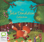 The Julia Donaldson Collection - Julia Donaldson