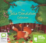The Julia Donaldson Collection (MP3) - Julia Donaldson