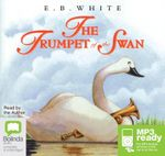 The Trumpet Of The Swan (MP3) - E. B. White