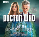 Doctor Who : The Crawling Terror - Mike Tucker