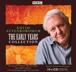 David Attenborough : The Early Years - Sir David Attenborough