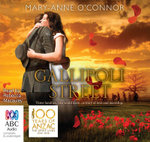 Gallipoli Street : Order Now For Your Chance to Win!* - Mary-Anne O'Connor