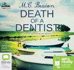 Death Of A Dentist (MP3) : Hamish Macbeth #13 - M. C. Beaton