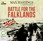 The Battle for the Falklands - Sir Max Hastings