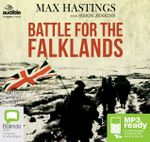 The Battle For The Falklands (MP3) - Max Hastings