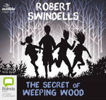 The Secret of Weeping Wood - Robert Swindells