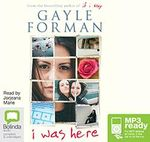 I Was Here (MP3) - Gayle Forman