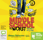 The Worst Years Of My Life (MP3) : Middle school #1 - James Patterson