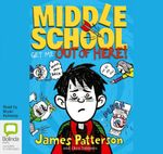 Get Me Out Of Here! (MP3) : Middle school #2 - James Patterson
