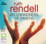An Unkindness of Ravens : A chief inspector Wexford mystery #13 - Ruth Rendell