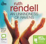 An Unkindness Of Ravens (MP3) : A chief inspector Wexford mystery #13 - Ruth Rendell