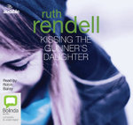 Kissing the Gunner's Daughter : A chief inspector Wexford mystery #15 - Ruth Rendell