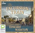 The Excursion Train : Railway detective #2 - Edward Marston
