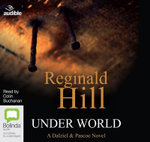 Under World : Dalziel & Pascoe #10 - Reginald Hill