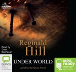 Under World (MP3) : Dalziel & Pascoe #10 - Reginald Hill
