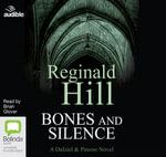 Bones and Silence : Dalziel & Pascoe #11 - Reginald Hill