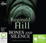 Bones And Silence (MP3) : Dalziel & Pascoe #11 - Reginald Hill