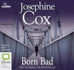 Born Bad - Josephine Cox