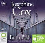 Born Bad (MP3) - Josephine Cox