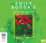 Green For Danger (MP3) : Raven Hill mysteries #6 - Emily Rodda