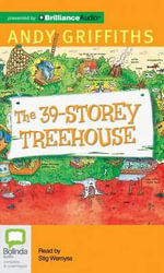 The 39-Storey Treehouse : Treehouse - Andy Griffiths