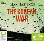 The Korean War (MP3) - Max Hastings