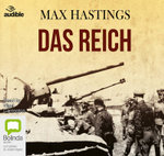 Das Reich : The March of the 2nd Ss Panzer Division Through France - Sir Max Hastings