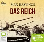 Das Reich : The march of the 2nd SS Panzer Division through France (MP3) - Max Hastings