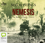 Nemesis : The Battle for Japan 1944-45 - Sir Max Hastings