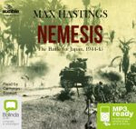 Nemesis : The battle for Japan 1944-45 (MP3) - Max Hastings