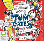 The Brilliant World of Tom Gates : Tom Gates #1 - Liz Pichon