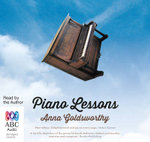 Piano Lessons : A Memoir - Anna Goldsworthy