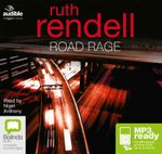 Road Rage : A chief inspector Wexford mystery #17 - Ruth Rendell