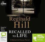Recalled To Life (MP3) : Dalziel & Pascoe #13 - Reginald Hill