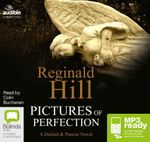 Pictures Of Perfection (MP3) : Dalziel & Pascoe #14 - Reginald Hill