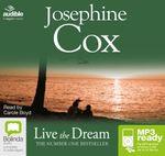 Live The Dream (MP3) - Josephine Cox