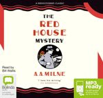 The Red House Mystery (MP3) - A. A. Milne