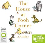 The House At Pooh Corner (MP3) - A. A. Milne