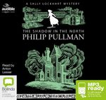 The Shadow In The North (MP3) : Sally Lockhart #2 - Philip Pullman