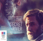 The Secret River : Film Tie-In - Kate Grenville
