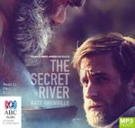 The Secret River - Film Tie-In (MP3) - Kate Grenville