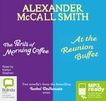 The Perils Of Morning Coffee & At The Reunion Buffet (MP3) : Isabel Dalhousie series - Alexander McCall Smith