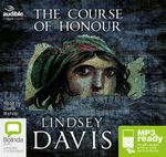 The Course Of Honour (MP3) - Lindsey Davis